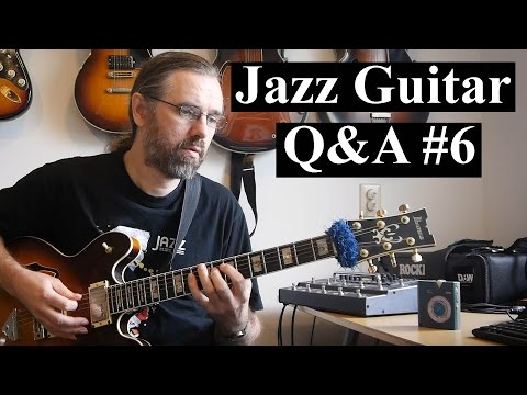Jazz Guitar Q&A #6 - Improvise Jazz melodies, 8th note swing feel, what do you learn from bebop