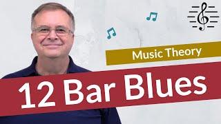 Having Fun with 12 Bar Blues - Music Theory