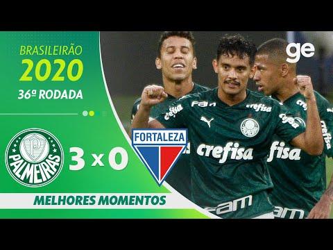 PALMEIRAS 3 X 0 FORTALEZA | MELHORES MOMENTOS | 36ª RODADA BRASILEIRÃO 2020 | ge.globo