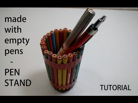 Pen stand - made with used waste  pens | Tutorial | LIFE HACKS