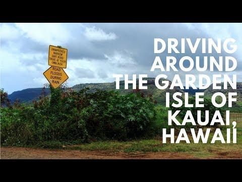 Driving Around the Garden Isle of Kauai, Hawaii