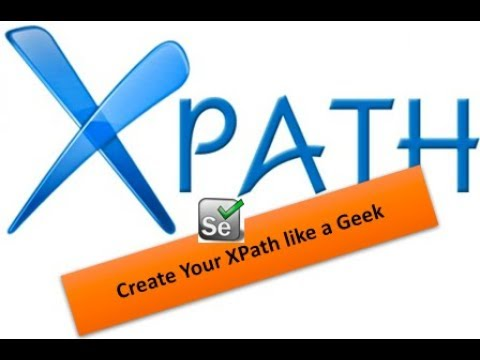 How to Become Genius in XPath in Selenium - Session -18