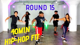 "40min Hip-Hip Fit Dance Workout ""Round 15"" 