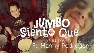 Jumbo - Siento Que - Yoku Full Cover Song Ft.  Manny Pedregon