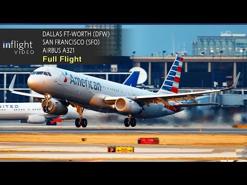 American Airlines Full Flight | Dallas Ft-Worth to San Francisco | Airbus A321