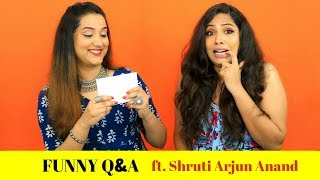 Funny Q & A with Shruti Arjun Anand | Perkymegs Hindi