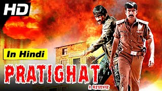 Original Rowdy Rathore Full Movie In Hindi  Pratighat - A Revenge  South Indian Dubbed