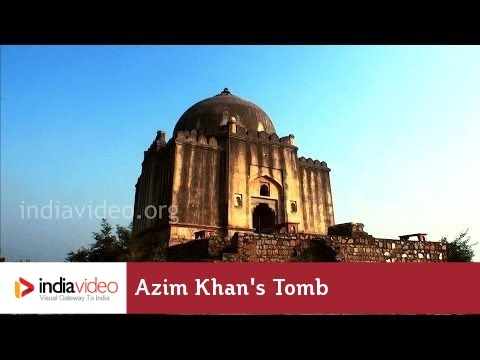 Fame through a tomb; Azim Khan's Tomb in New Delhi