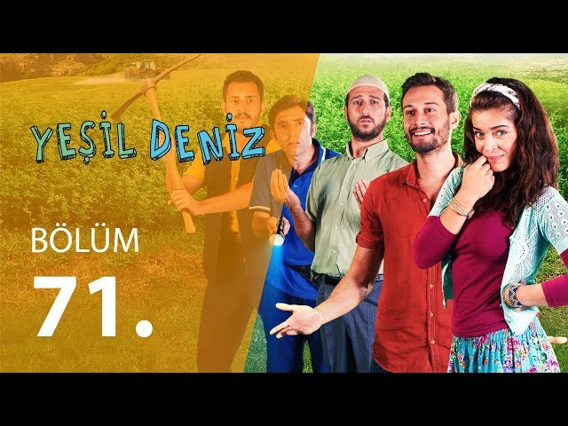 Yeşil Deniz 71.Bölüm