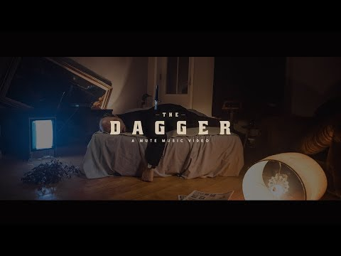 MUTE - The Dagger (official video)