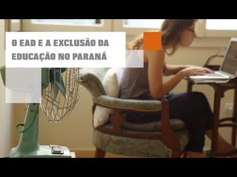 EAD e a exclusão do Ensino no Paraná   Por: Requião Filho