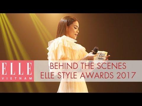 Behind The Scenes ELLE Style Awards 2017 | ELLE Việt Nam