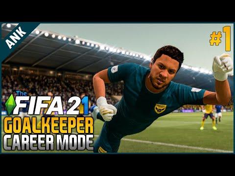 เริ่มเส้นทางยอดนายทวาร - FIFA 21 Goalkeeper Career Mode #1