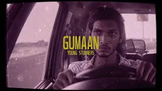 GUMAAN - Young Stunners (Lofi Version)   Sid's Music