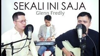Sekali Ini Saja - Glenn Fredly (live Cover) Oskar | Abi | Luis