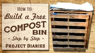 ★ How to: Build a FREE Compost Bin (Step by Step Guide)