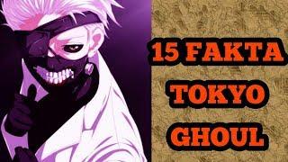 15 FAKTA MENARIK TOKYOU GHOUL YANG HARUS KALIAN KETAHUI!!!