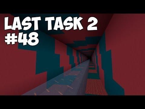 LAST TASK 2 - #48 ТОННЕЛЬ ДЛЯ ЕВГЕХИ! ВОЗВРАЩЕНИЕ В СТРОЙ (Minecraft Vanilla)