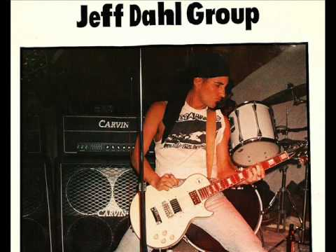 Jeff Dahl Group   Whatever Happened to Fun