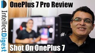 OnePlus 7 Pro Review Shot On OnePlus 7