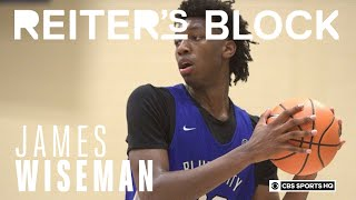 James Wiseman says his game is like GIANNIS and Anthony Davis | Reiter's Block | CBS Sports HQ