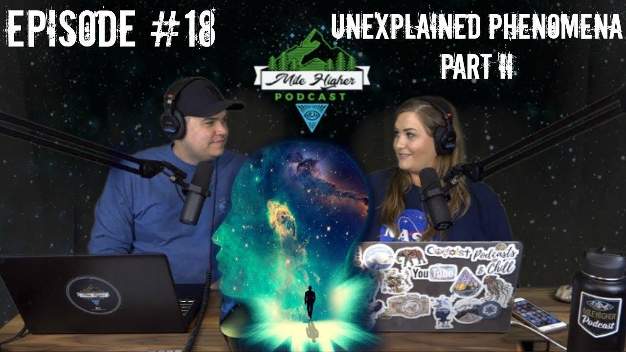 Unexplained Phenomena Part II Human Combustion, Mystery Booms, Deja Vu, Dwarf Village - Podcast #18