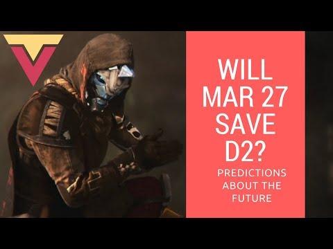 Will March 27th Save Destiny 2?