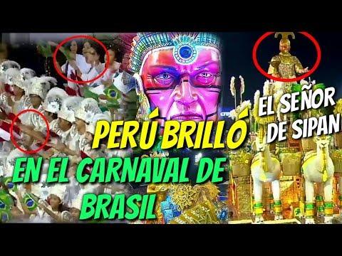 La Tematica de PERÚ Brilló en el CARNAVAL de SAO PAULO BRASIL