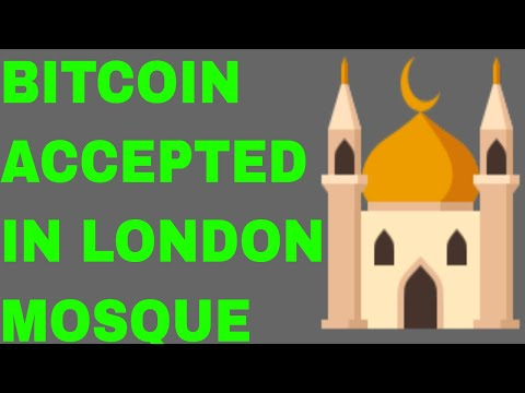 Bitcoin Accepted in Mosque in London . IBM hires in  France . Latest Cryptocurrency news in Hindi
