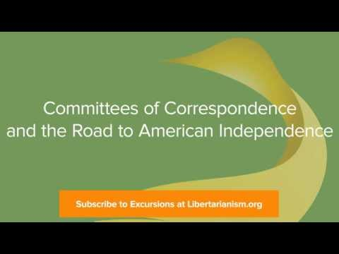 Excursions, Ep. 11: Committees of Correspondence and the Road to American Independence