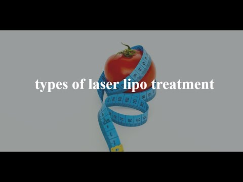 Different Types of Laser Lipo treatment