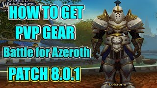 PVP Guide | How to get pvp gear in BFA 8.0.1 | Battle for Azeroth