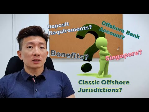 Opening An Offshore Bank Account In Singapore