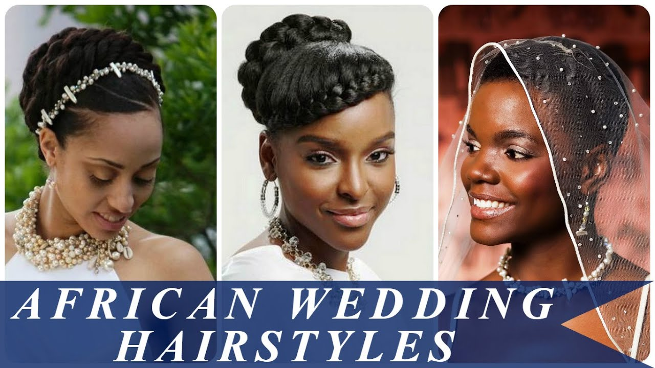 african wedding hairstyles - youtube