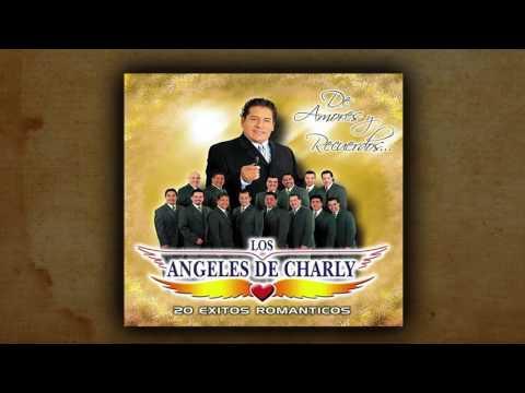 Los Angeles De Charly Un Sueno Youtube