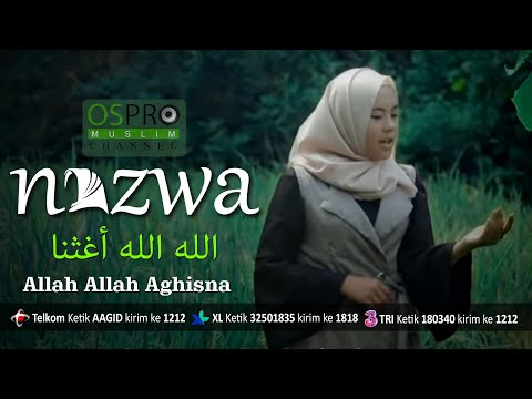 Allah Allah Aghisna الله الله أغثنا - Nazwa Maulidia ( Official Music Video )