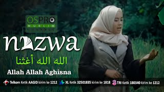Download lagu Allah Allah Aghisna الله الله أغثنا - Nazwa Maulidia (Official Music Video)
