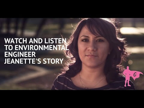Environmental Engineer - Watch and listen to Jeanette's Story