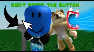 IMMA FIRIN MAH LAZOR! Shoop da whoop | Roblox Don't Press The Button
