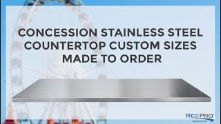 Concession Stainless Steel Countertop Custom Sizes Made to Order