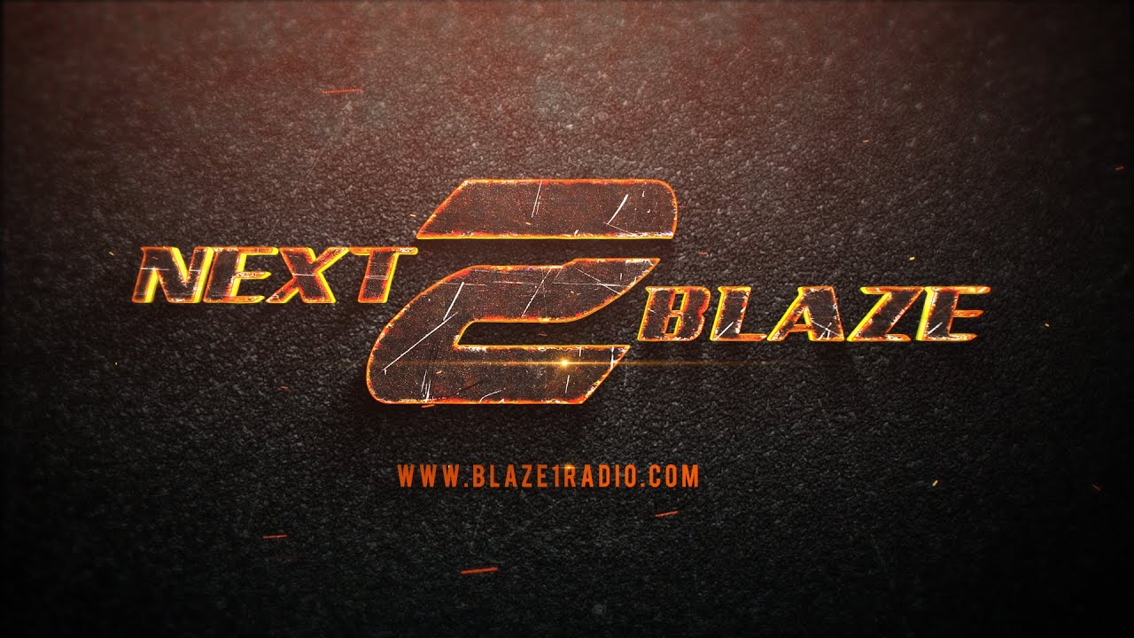 NEXT 2 BLAZE