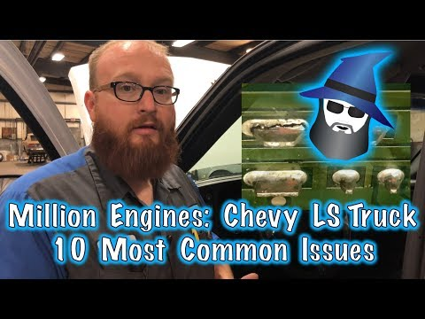 The CAR WIZARD Shares Top 10 Issues with LS Truck Engine