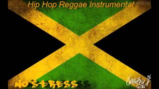 Hip Hop Reggae Instrumental   No Stress