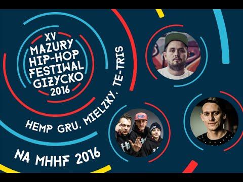Hemp Gru, Mielzky, Te-Tris zapraszają na MHHF Giżycko 2016
