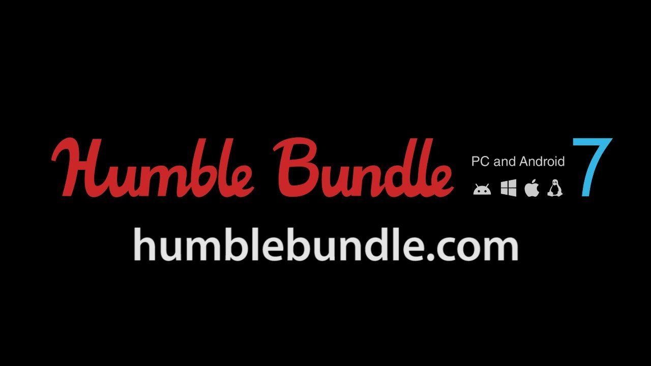 Humble Bundle PC and Android 7