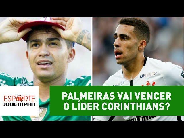 Palmeiras vai vencer o líder Corinthians? Jornalistas palpitam