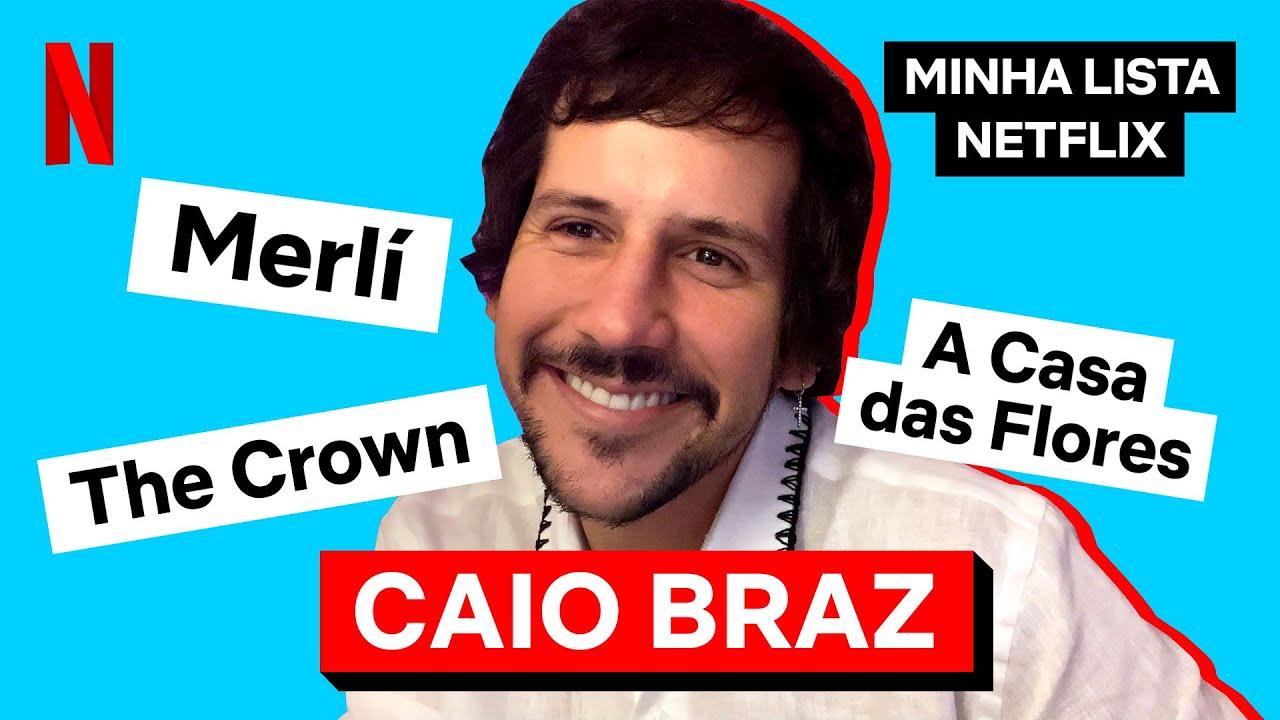 Minha Lista Netflix com Caio Braz   Netflix Brasil