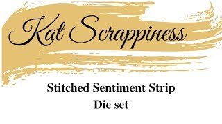 Introduction to Stitched Sentiment Strip dies