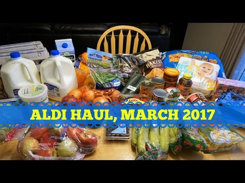 ALDI HAUL, March 2017 (WAIT 'TIL YOU SEE THE PRICE OF EGGS!!)