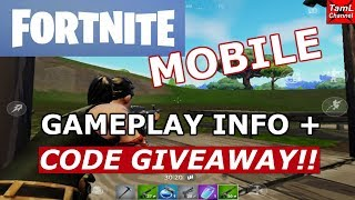 FORTNITE MOBILE: CODE GIVEAWAYS + GAMEPLAY INFO!!